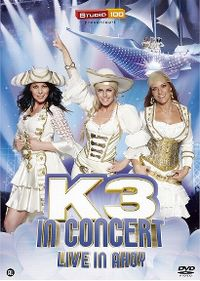 Cover K3 - K3 In Concert - Live In Ahoy [DVD]